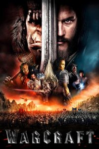 "Poster for the movie ""Warcraft"""